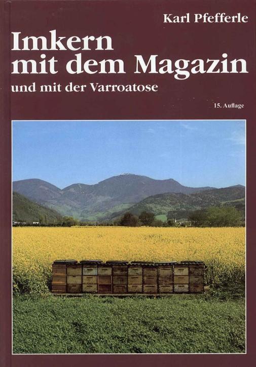 Unsern Imkern mit dem Magazin, Karl Pfefferle