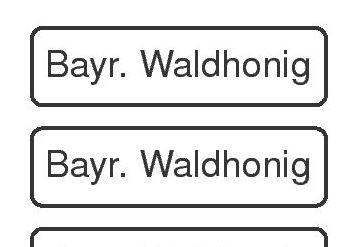 Sortenetikett 'Bayr. Waldhonig'