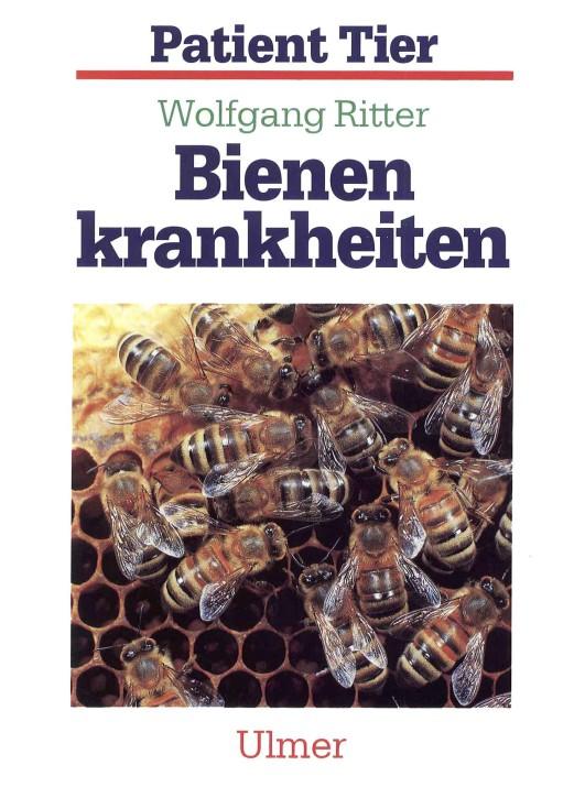 Bienenkrankheiten, Wolfgang Ritter