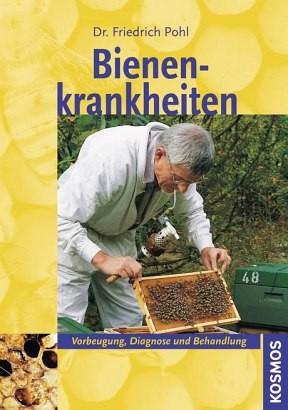 Bienenkrankheiten, Friedrich Pohl